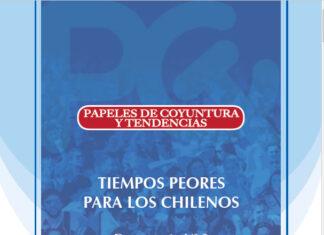 Papeles de Coyuntura y Tendencia Documento Nº 9: Tiempos peores para los chilenos