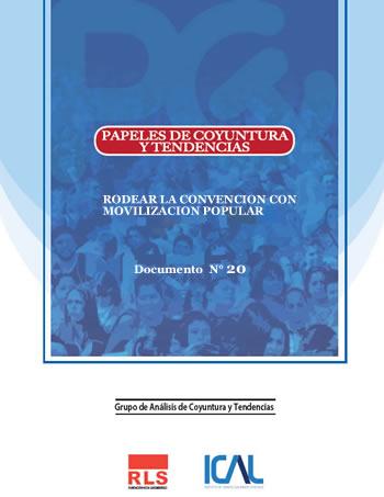 Papeles de Coyuntura y Tendencias 15 enero 2021 RODEAR LA CONVENCION CON MOVILIZACION POPULAR