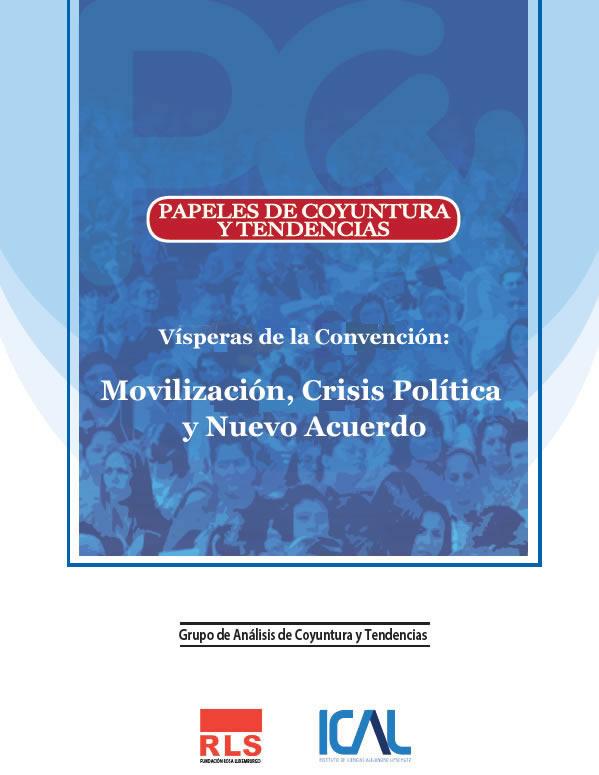 Documento N° 21: Visperas de la Convencion: Movilizacion, Crisis Politica y Nuevo Acuerdo