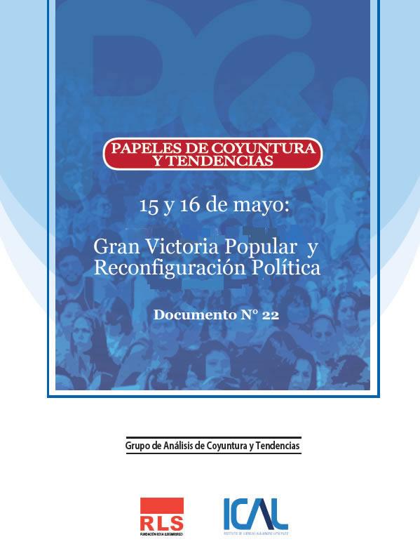 15 y 16 de mayo: Gran Victoria Popular y Reconfiguración Política